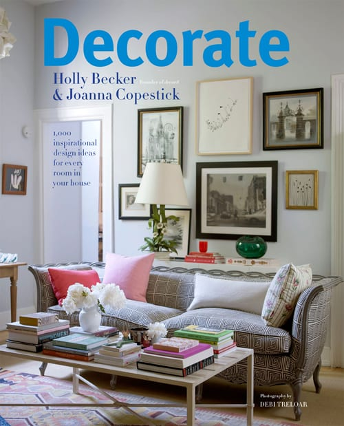 book review of decorate by holly becker and joanna copestick - Decorate Pictures