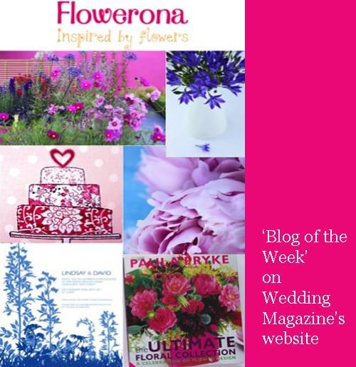 Flowerona is 'Blog of the Week' on Wedding Magazine's website