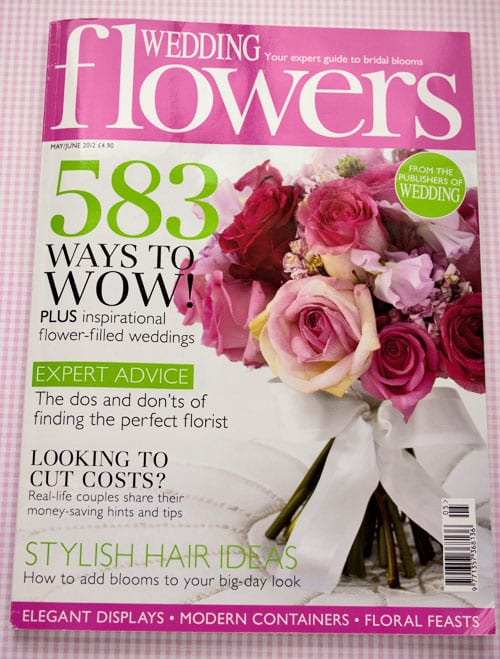My 'Blooming lovely!' column in the May/June edition of Wedding Flowers magazine