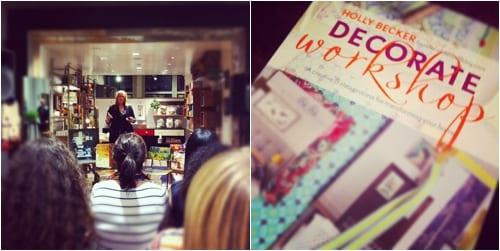 Holly Becker Decorate Workshop Book Launch Flowerona