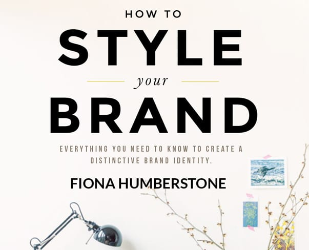 Book Review of How to Style your Brand by Fiona Humberstone