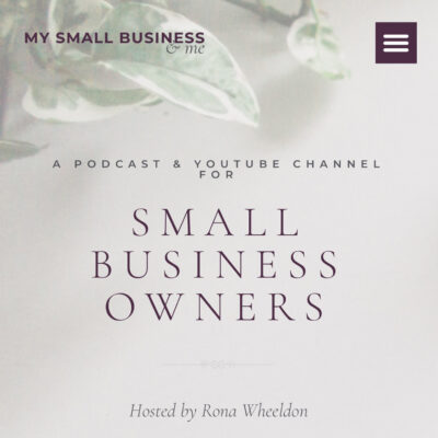 A Podcast & YouTube Channel for Small Business Owners