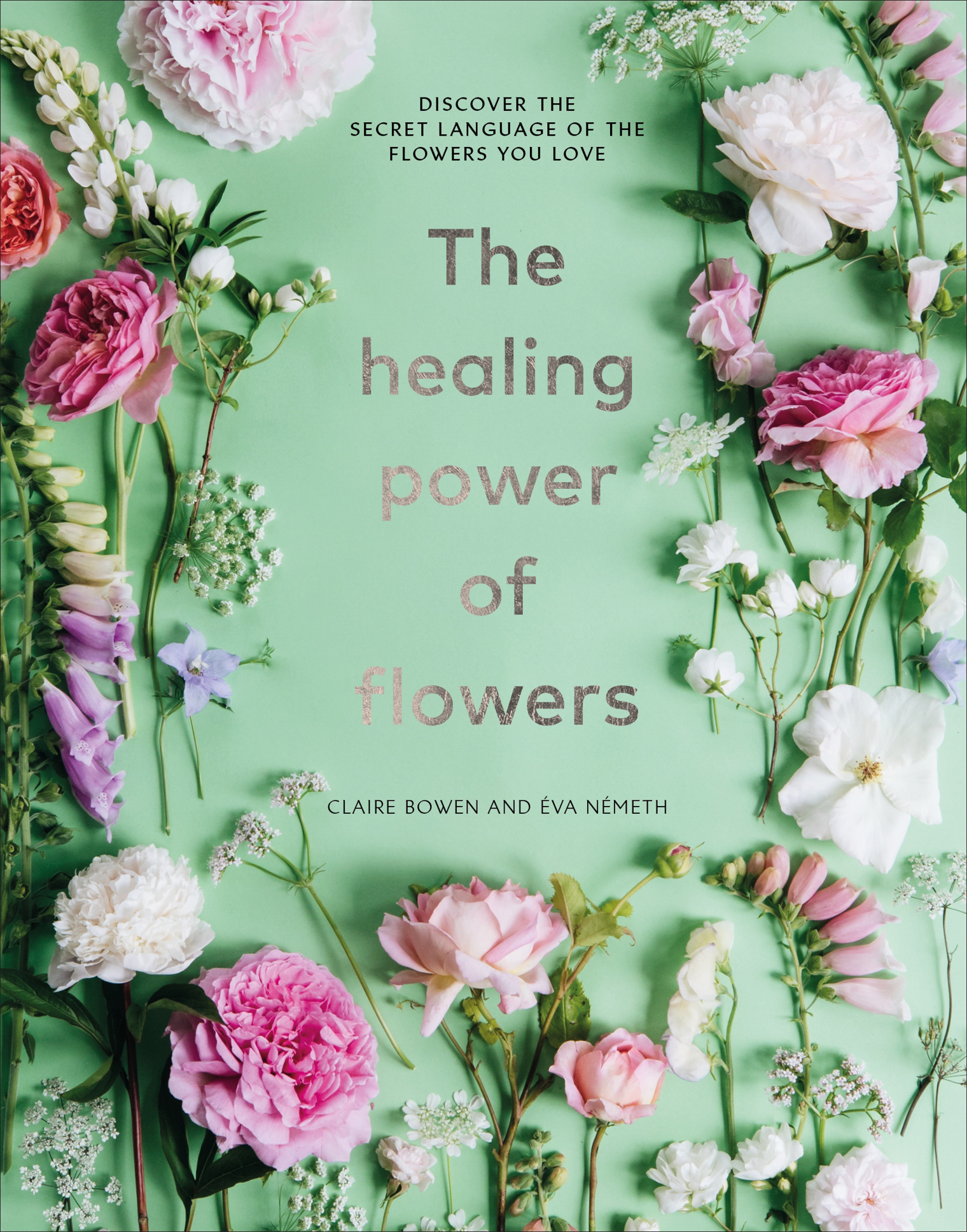The Healing Power of Flowers Book