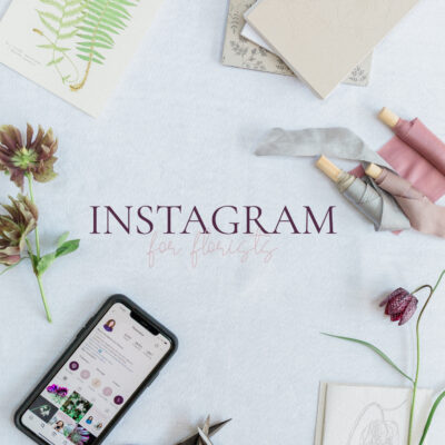 Instagram for Florists Online Course | May 2021
